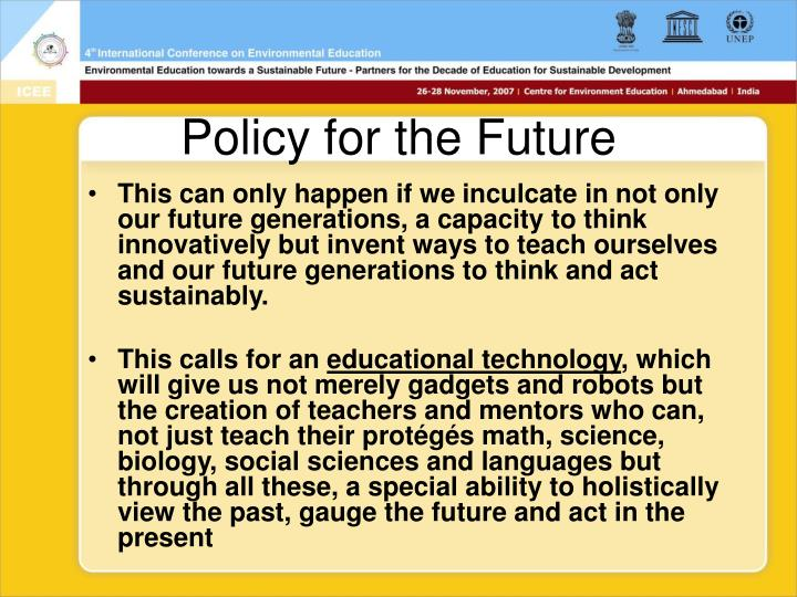Policy for the Future