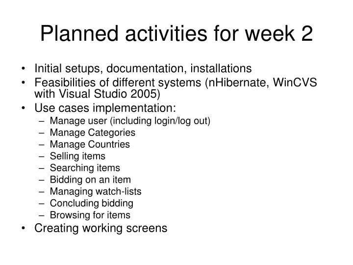 Planned activities for week 2