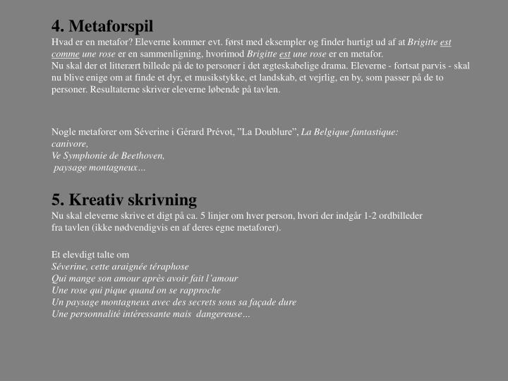 4. Metaforspil