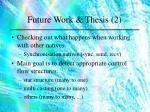 future work thesis 2