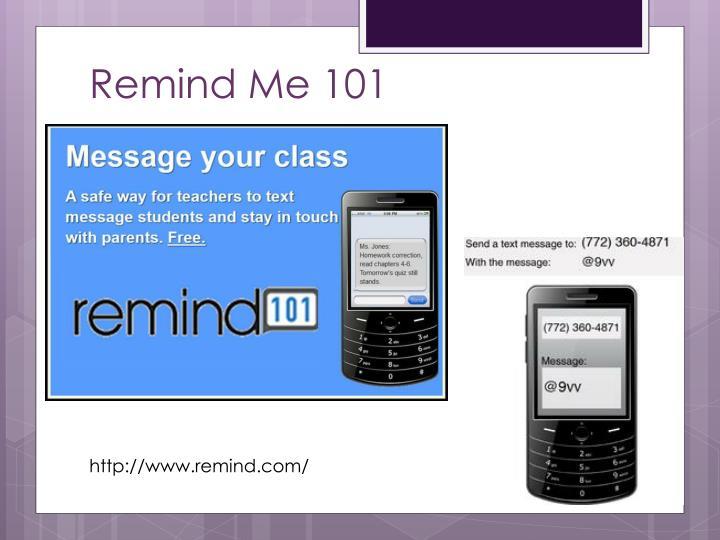 Remind Me 101