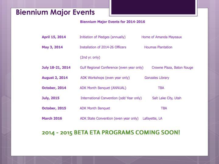 Biennium Major Events