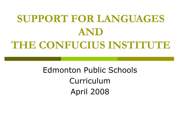 support for languages and the confucius institute n.