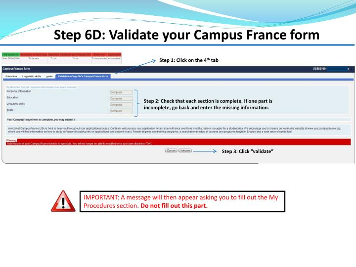 Step 6D: Validate your Campus France form