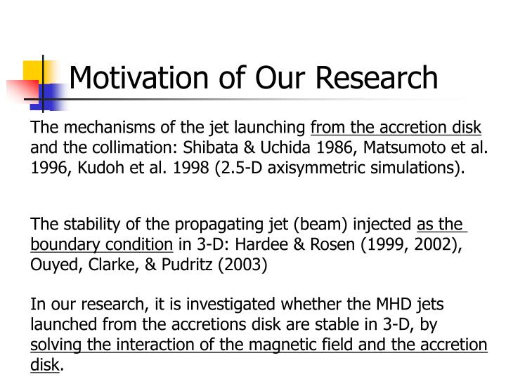 Motivation of Our Research