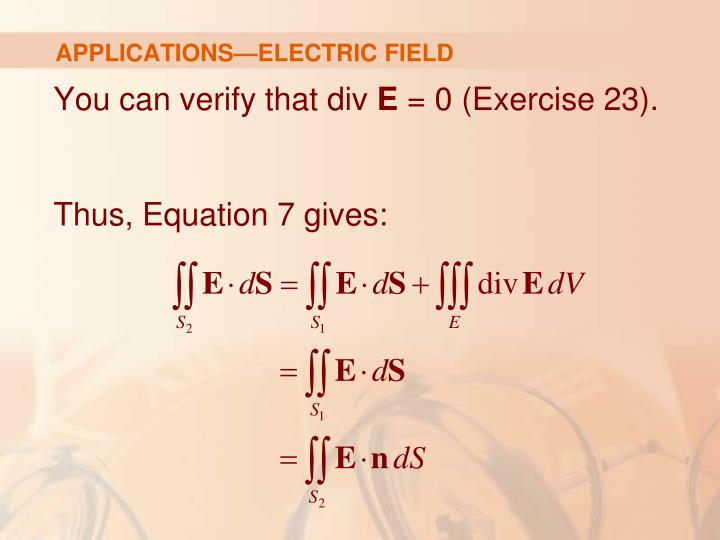 APPLICATIONS—ELECTRIC FIELD