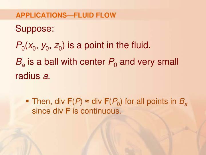 APPLICATIONS—FLUID FLOW