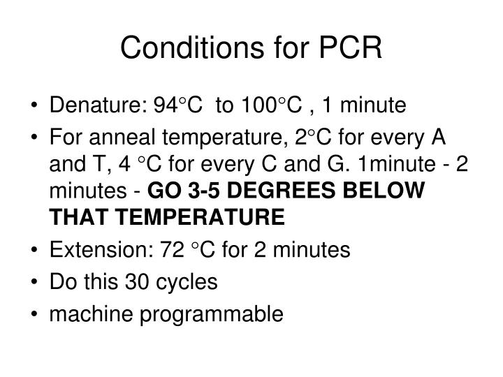 Conditions for PCR