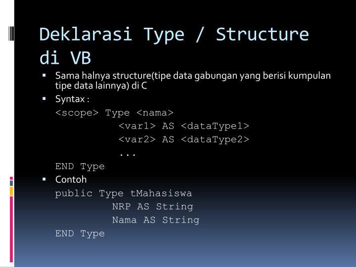 Deklarasi Type / Structure di VB