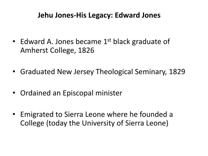 Jehu Jones-His Legacy: Edward Jones