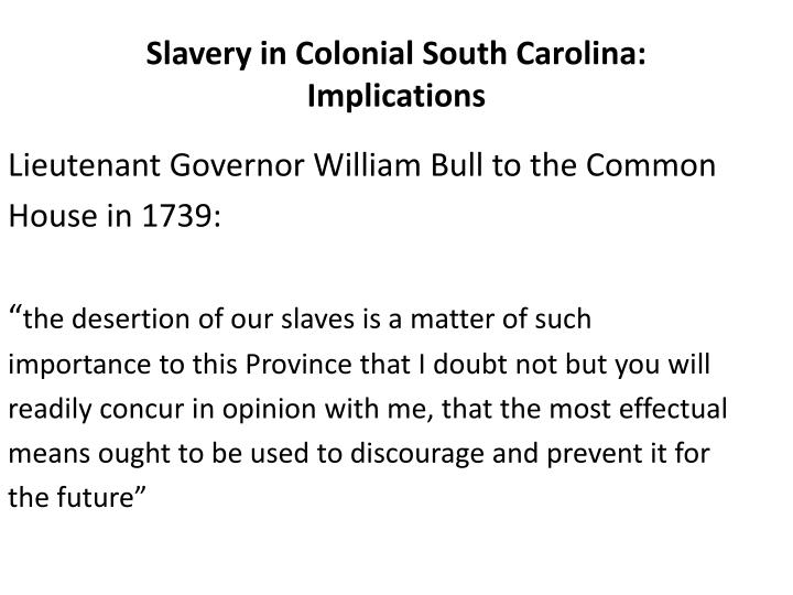 Slavery in Colonial South Carolina: