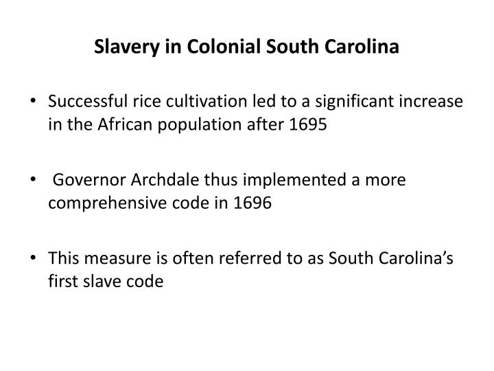 Slavery in Colonial South Carolina