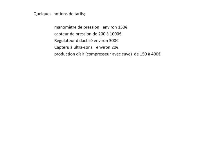 Quelques  notions de tarifs;