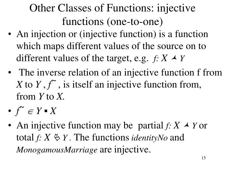 Other Classes of Functions: injective functions (one-to-one)