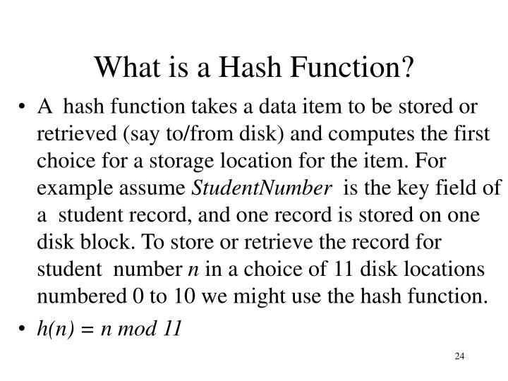What is a Hash Function?