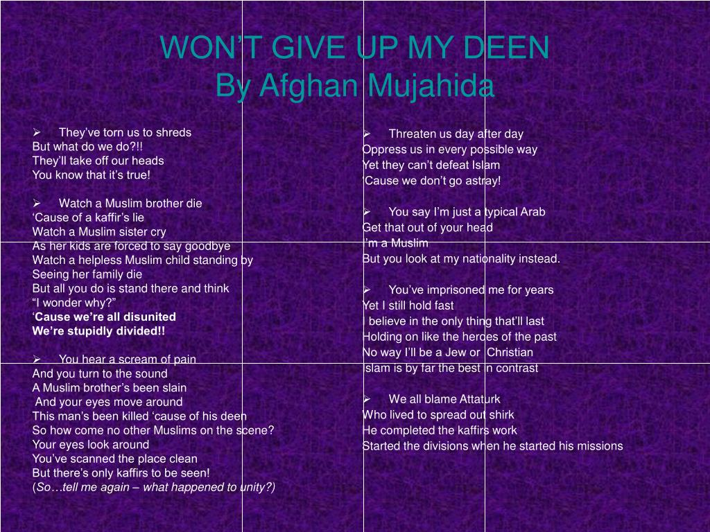 PPT - WON'T GIVE UP MY DEEN By Afghan Mujahida PowerPoint