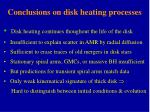 conclusions on disk heating processes