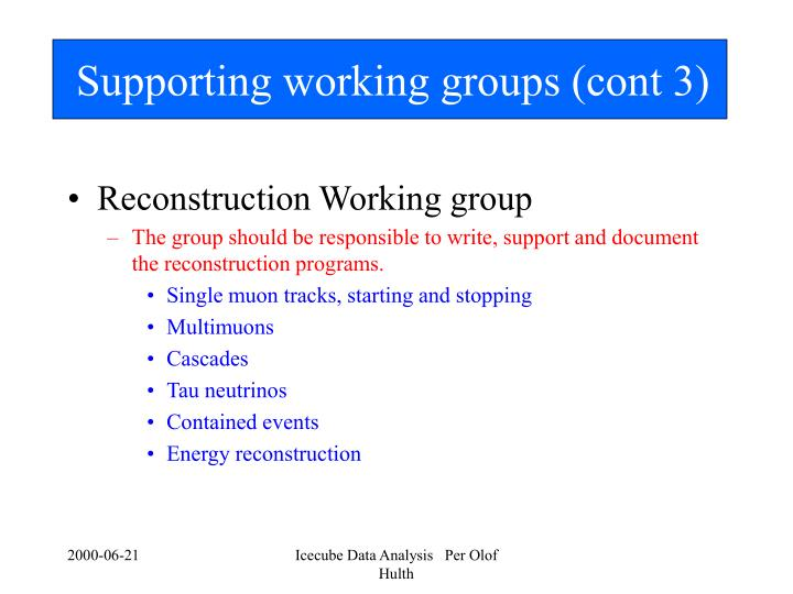 Supporting working groups (cont 3)