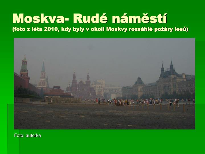 Moskva- Rudé náměstí