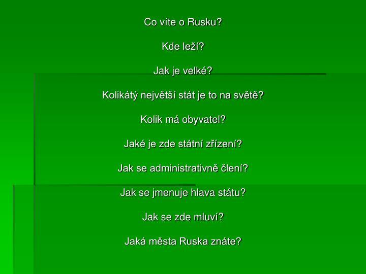 Co víte o Rusku?