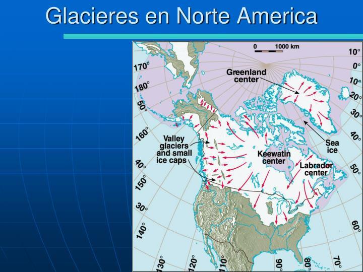 Glacieres en Norte America