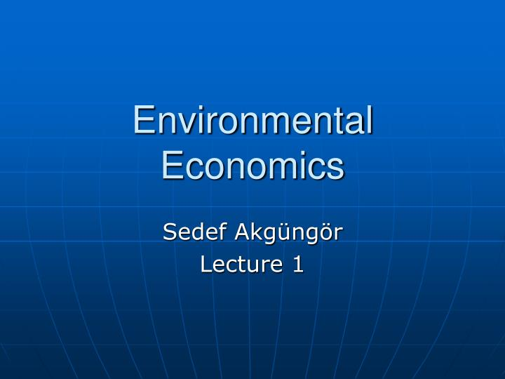 research articles on environmental economics Browse full-text environmental economics articles and other academic articles in inquiries journal this research project focuses on invasive aquatic species and their potential usage as biological weapons.