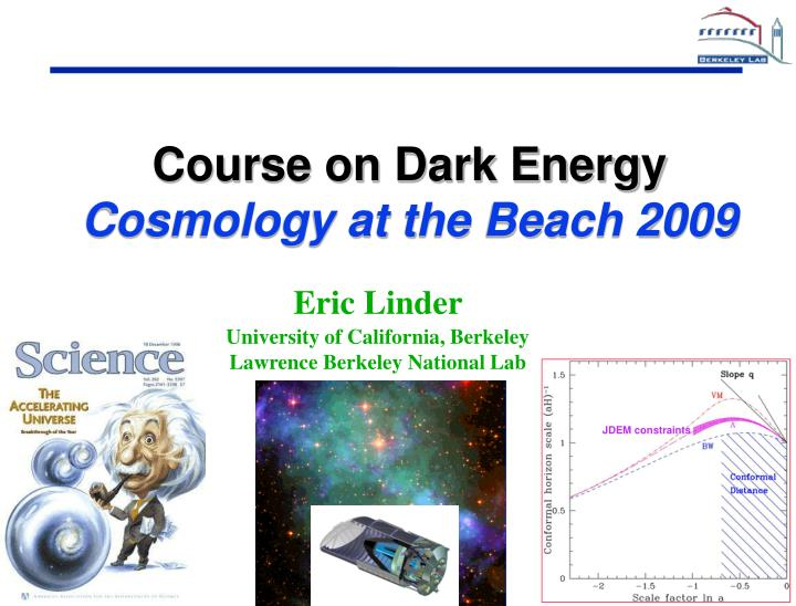 Course on Dark Energy