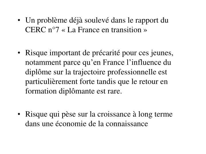 Un problème déjà soulevé dans le rapport du CERC n°7 «La France en transition»