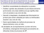 import ncia d a fase de acompanhamento do produto no contexto do p s desenvolvimento quadro 11 2
