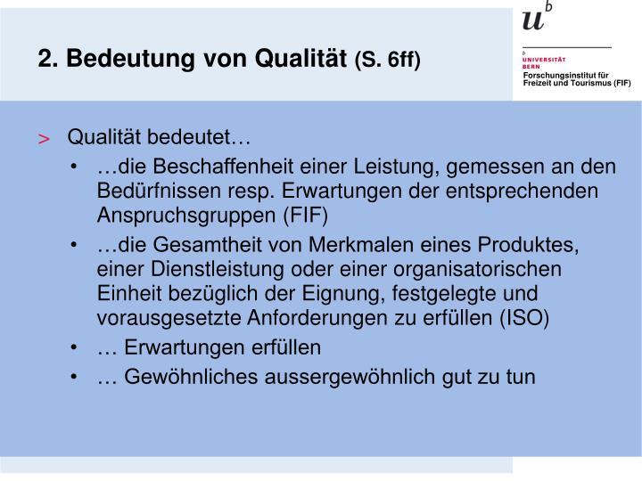 2. Bedeutung von Qualität