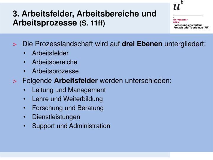 3. Arbeitsfelder, Arbeitsbereiche und Arbeitsprozesse