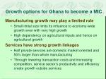 growth options for ghana to become a mic1