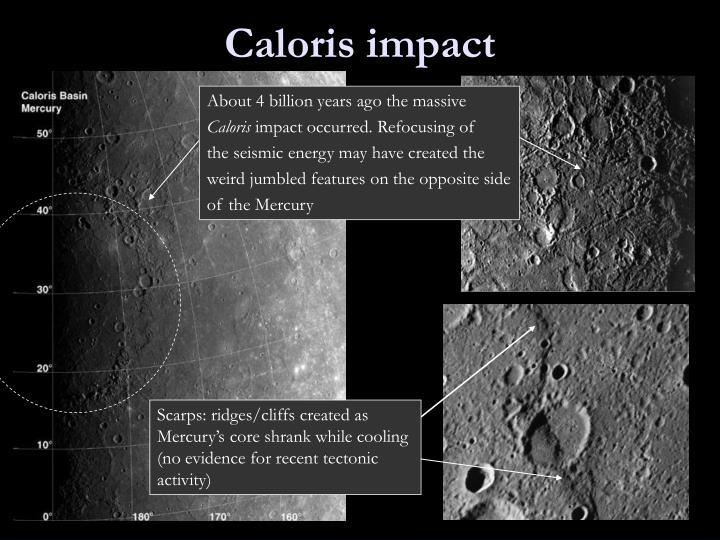 Scarps: ridges/cliffs created as Mercury's core shrank while cooling (no evidence for recent tectonic activity)