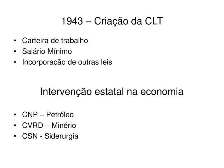 1943 – Criação da CLT