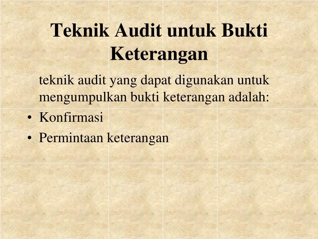 Ppt Bukti Audit Powerpoint Presentation Free Download Id 3893826