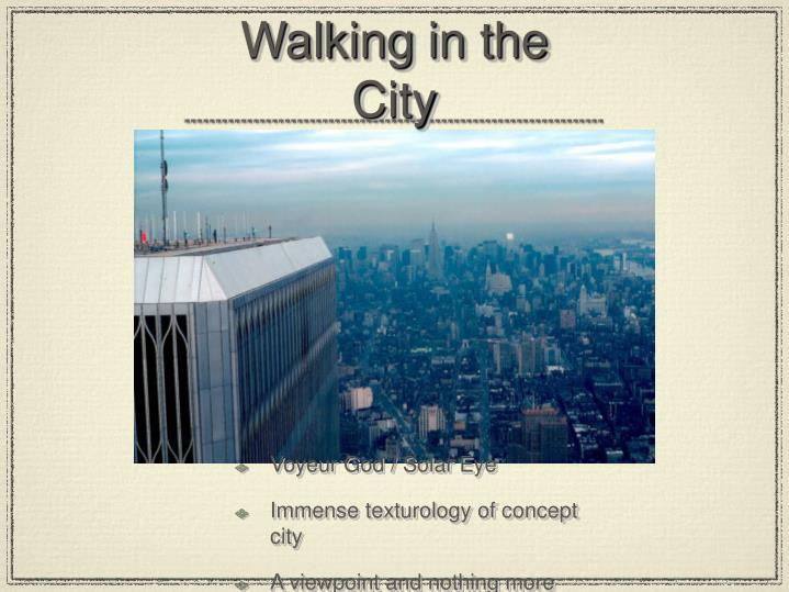 de certeau walking in the city