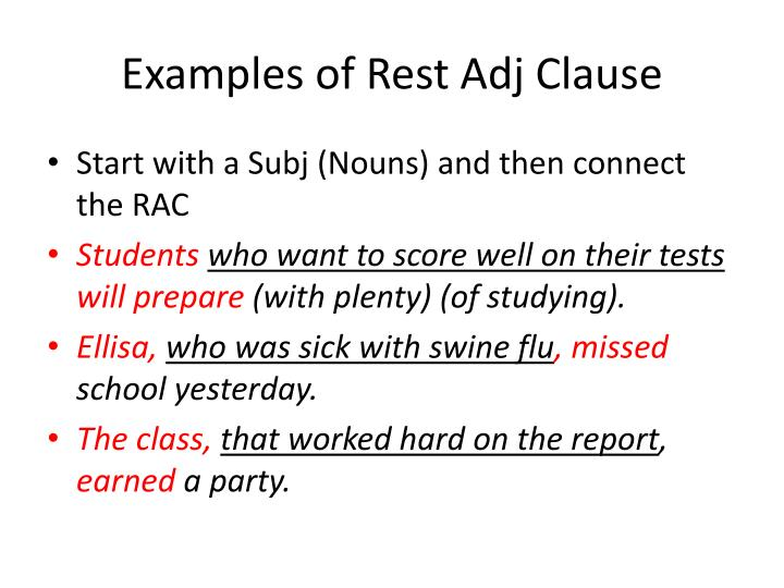 Examples of Rest Adj Clause