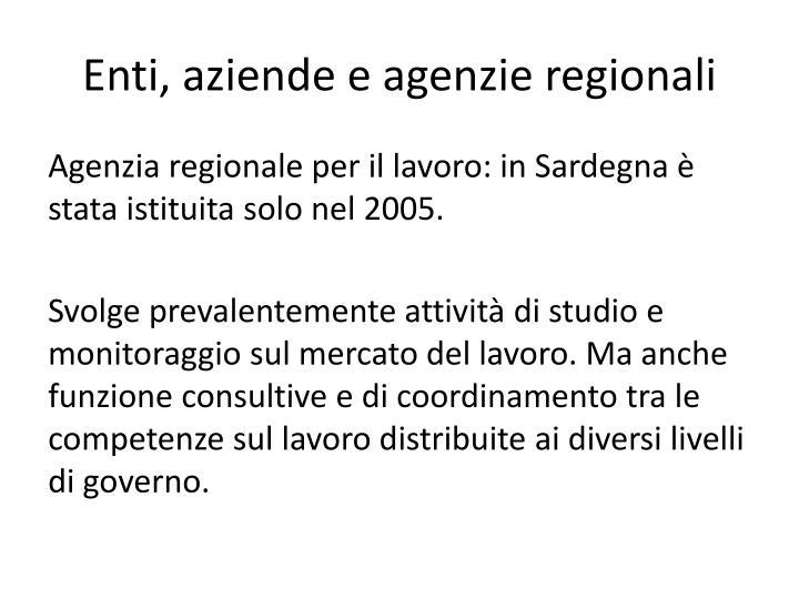 Enti, aziende e agenzie regionali