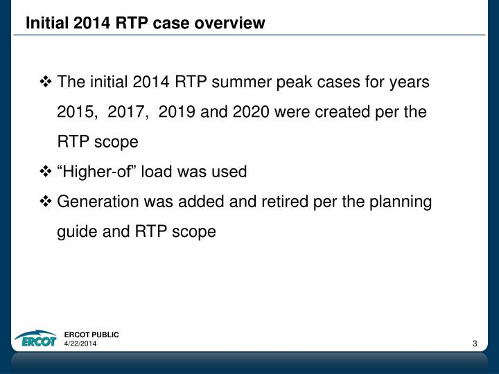 Initial 2014 rtp case overview