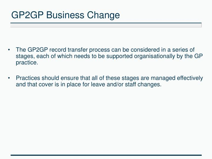 GP2GP Business Change