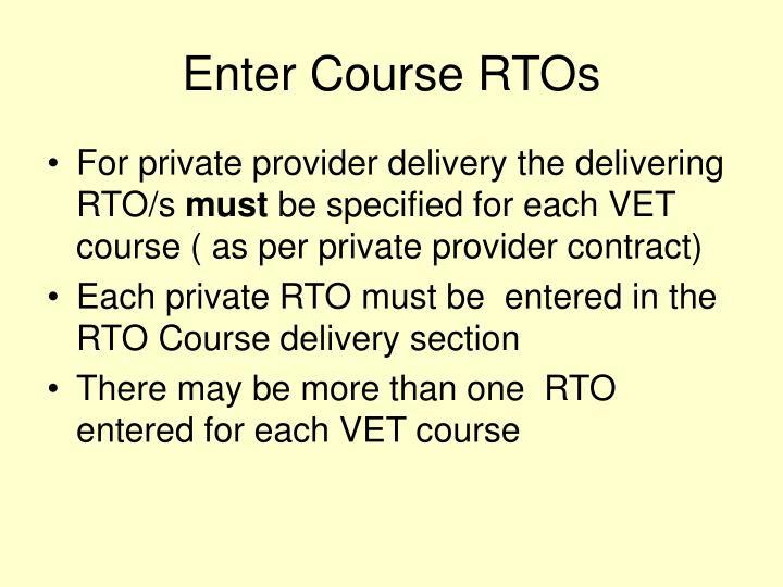 Enter Course RTOs
