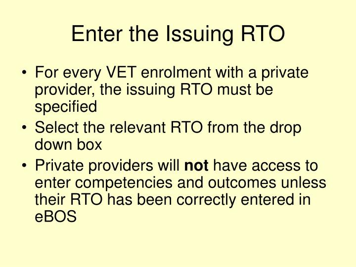 Enter the Issuing RTO