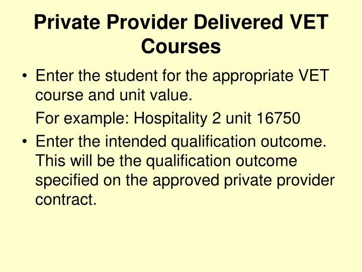 Private Provider Delivered VET Courses
