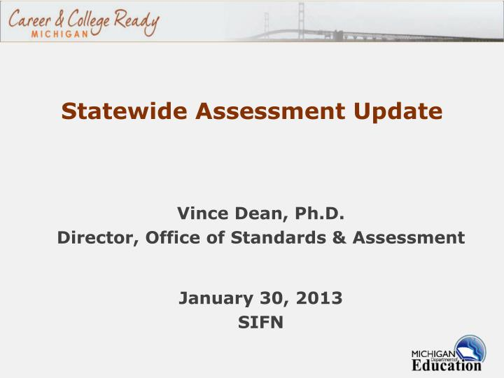 statewide assessment update n.