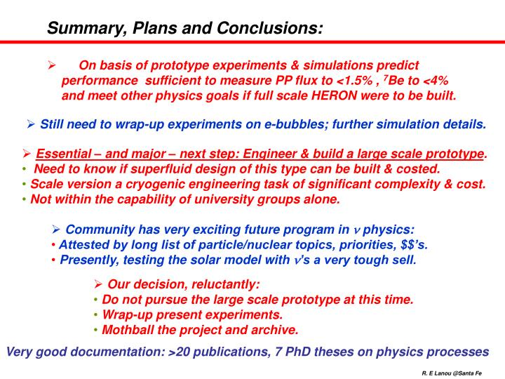 Summary, Plans and Conclusions: