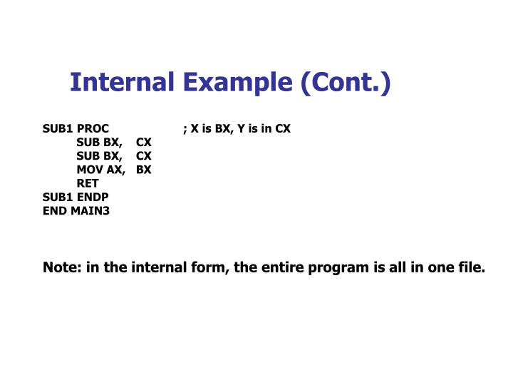 Internal Example (Cont.)
