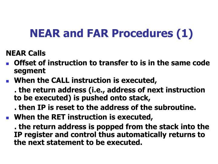NEAR and FAR Procedures (1)