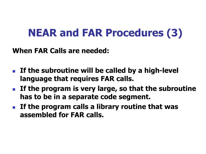 NEAR and FAR Procedures (3)