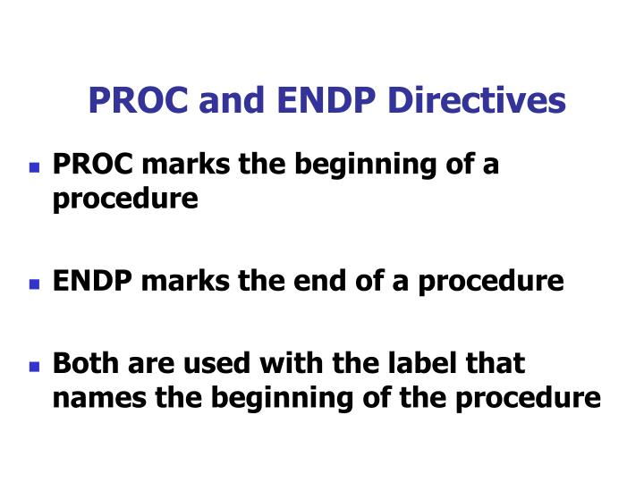 PROC and ENDP Directives