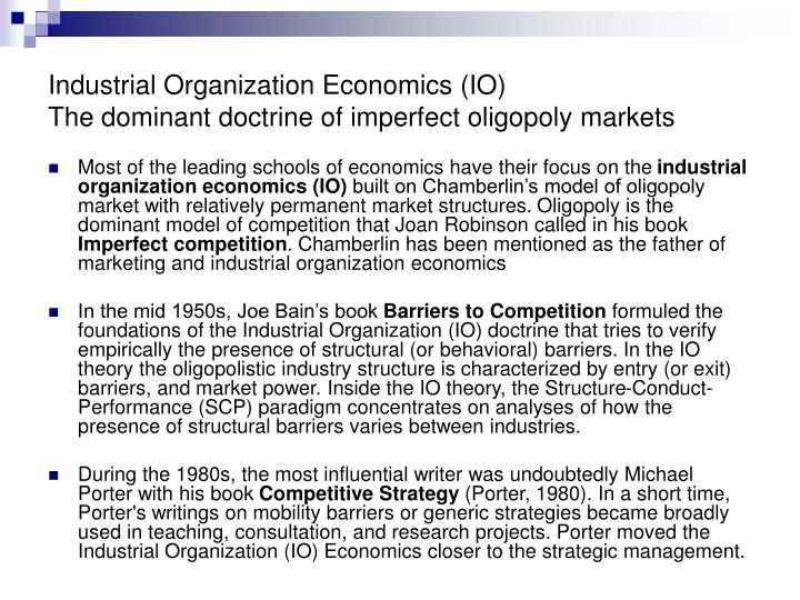 Ppt industrial organization economics io the dominant for Joe s bain industrial organization